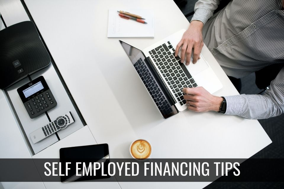 Self-Employed Financing Tips