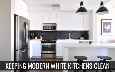 Keeping Modern White Kitchens Clean